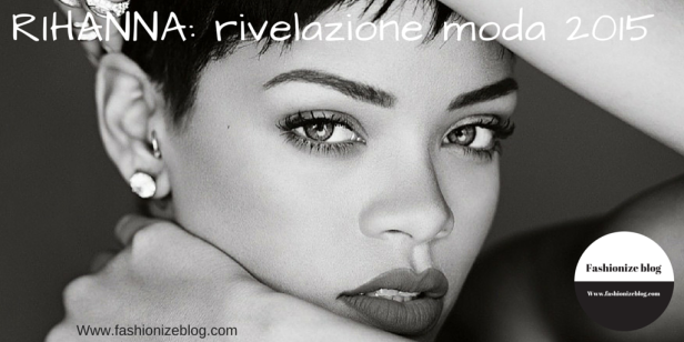 rhianna fashion revelation
